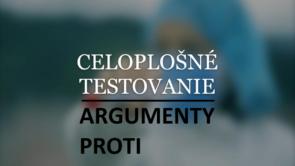 Argumenty proti plošnému testovaniu a jeho okolnostiam